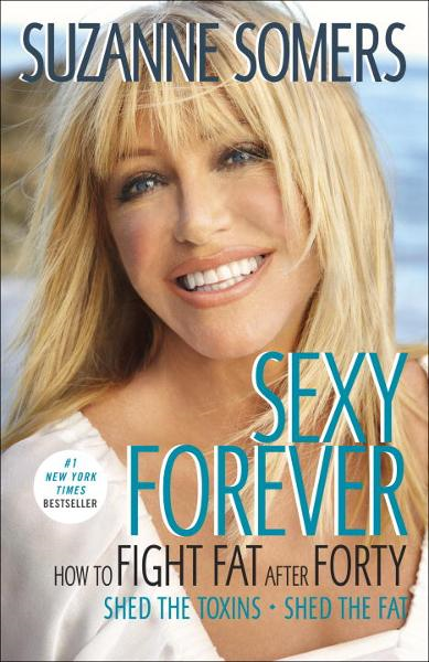 Sexy Forever By: Suzanne Somers