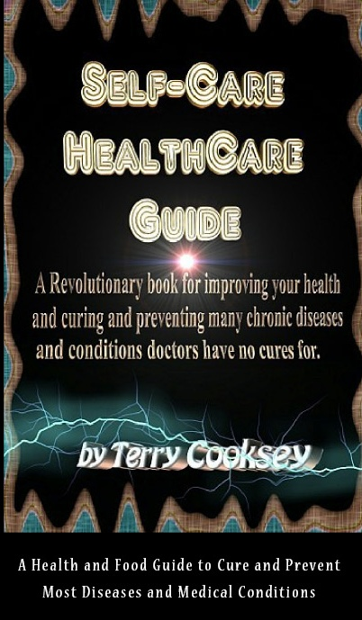 Self-Care HealthCare Guide - BOOK of CURES By: Terry Cooksey