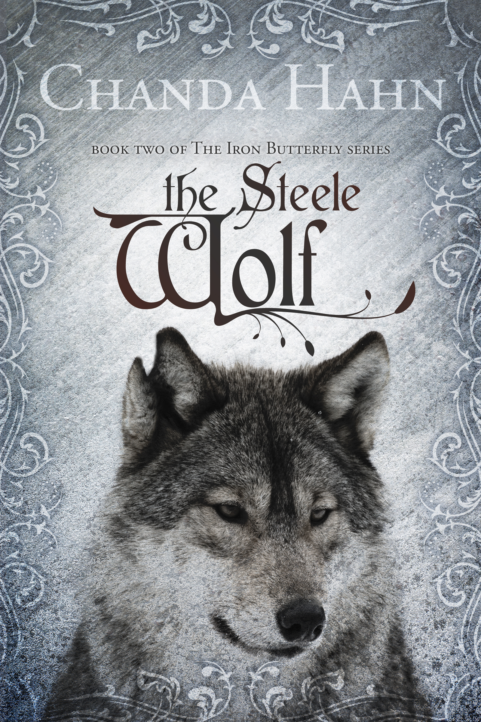 The Steele Wolf (Iron Butterfly Book 2)