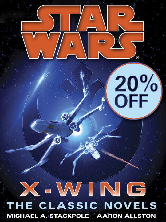 The X-Wing Series: Star Wars 9-Book Bundle By: Aaron Allston,Michael A. Stackpole