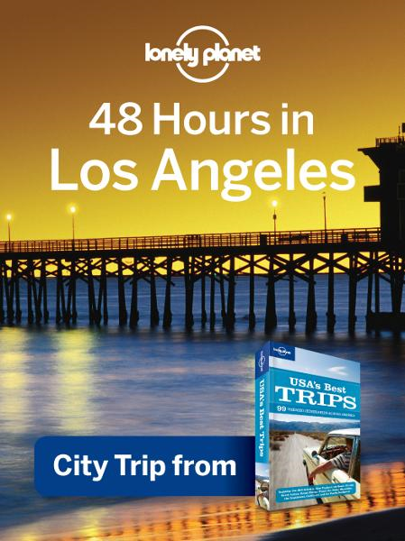 Lonely Planet 48 hours in Los Angeles