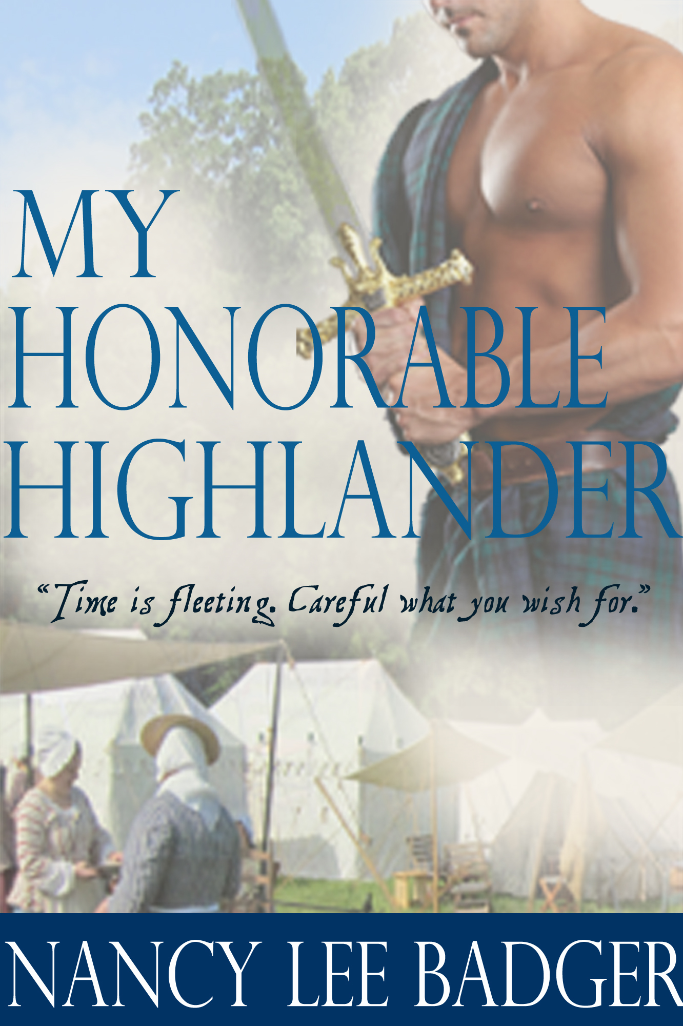 My Honorable Highlander By: Nancy Lee Badger