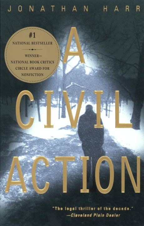 A Civil Action By: Jonathan Harr