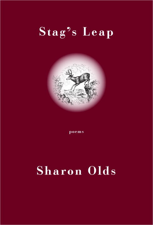 Stag's Leap By: Sharon Olds