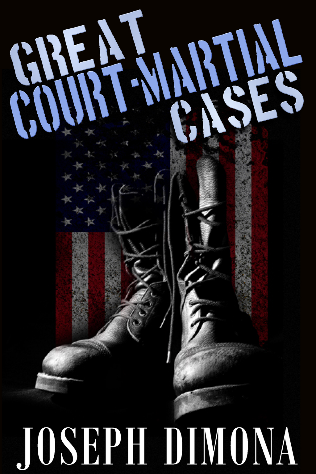 Great Court Martial Cases
