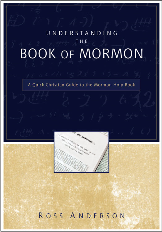 Understanding the Book of Mormon By: Ross   Anderson