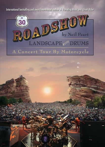 Roadshow By: Neil Peart