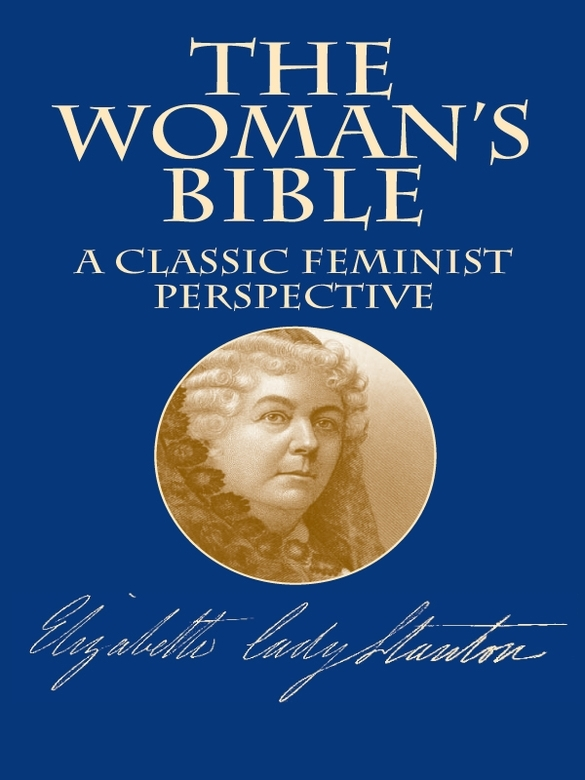 The Woman's Bible: A Classic Feminist Perspective