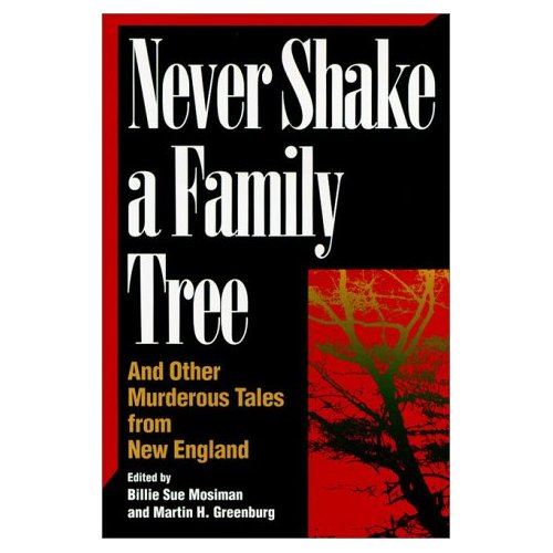 Never Shake A Family Tree