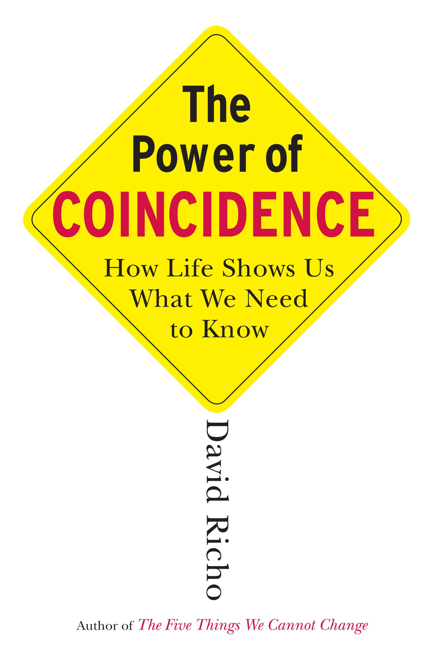 The Power of Coincidence By: David Richo