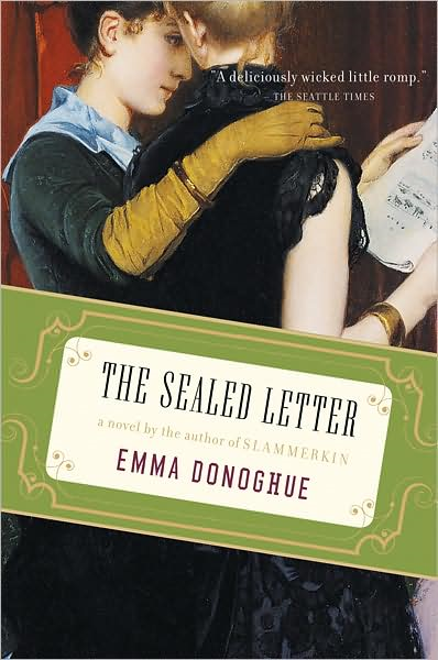 The Sealed Letter By: Emma Donoghue