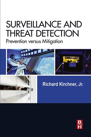 Surveillance and Threat Detection Prevention versus Mitigation