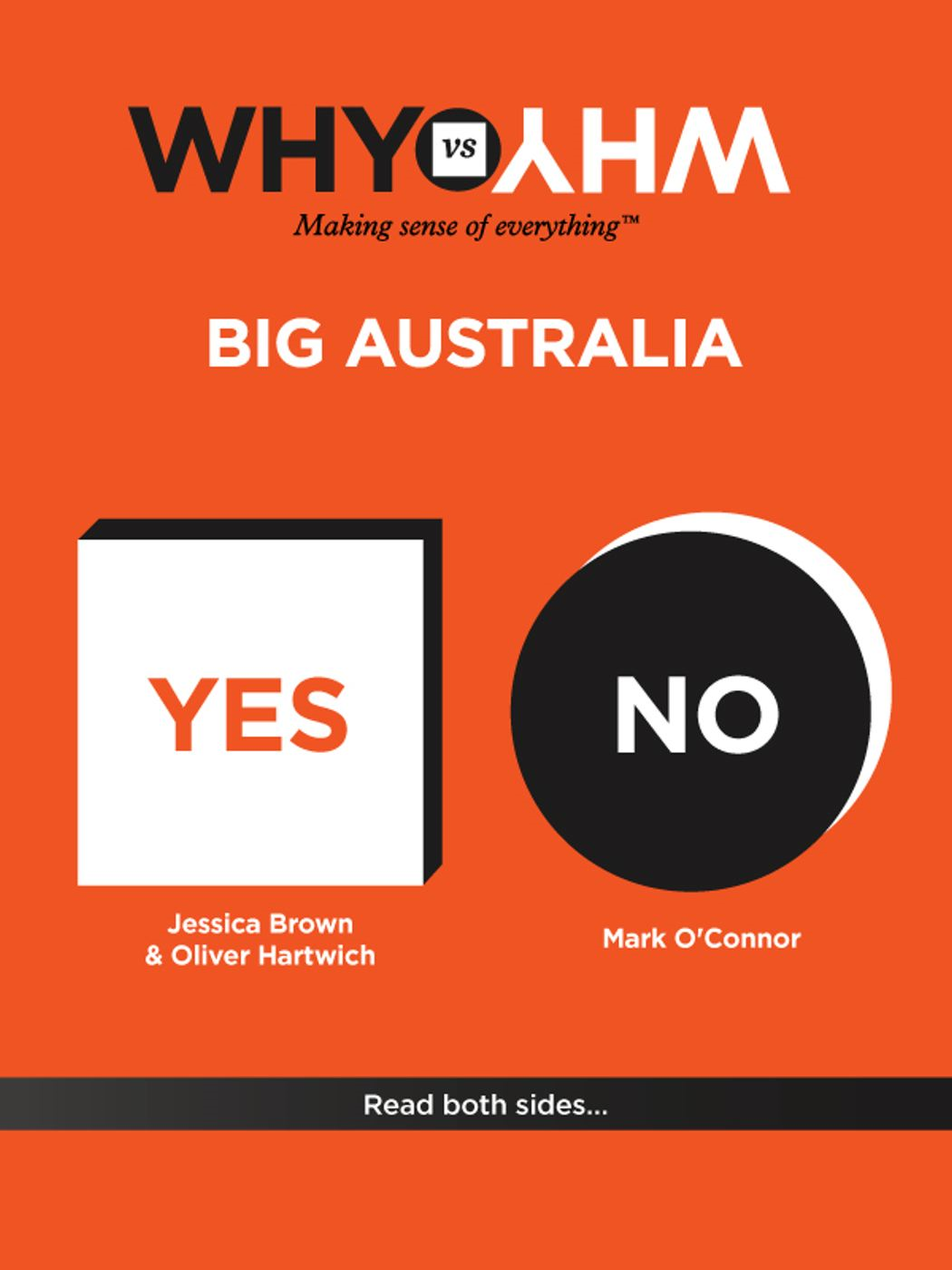 Why vs Why: Big Australia By: Jessica Brown,Mark O'connor,Oliver Hartwich
