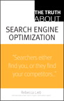 The Truth About Search Engine Optimization