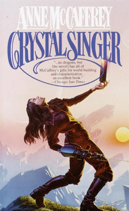 Crystal Singer By: Anne McCaffrey