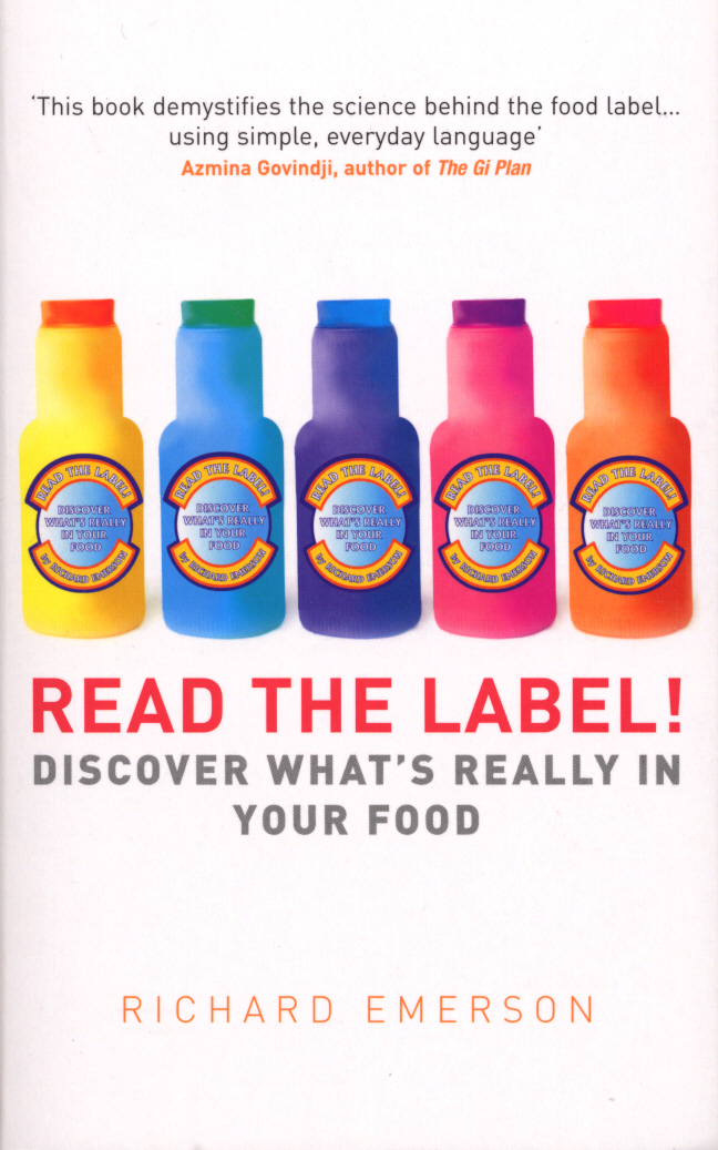 Read the Label! Discover what's really in your food