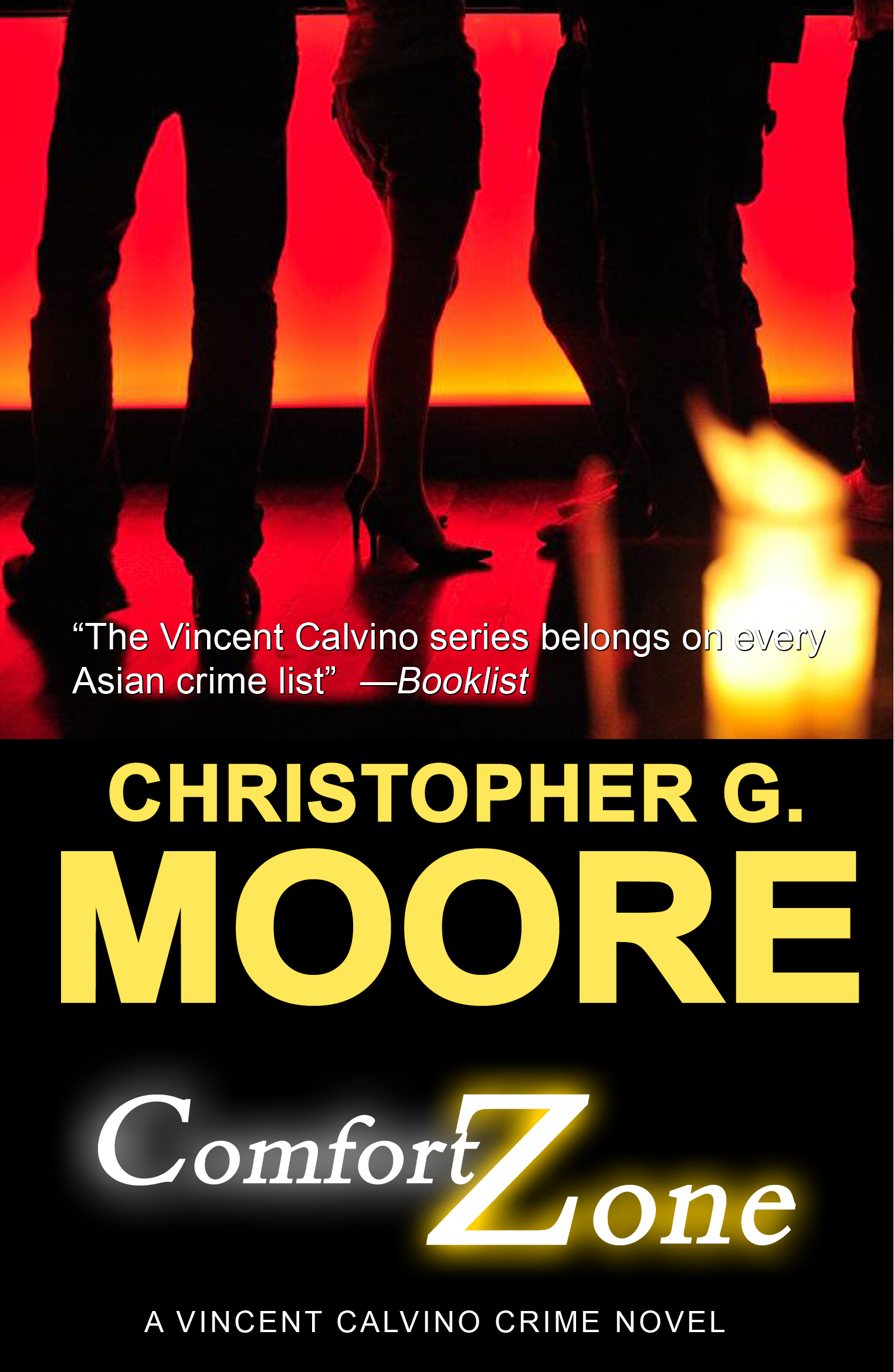 Comfort Zone By: Christopher G. Moore