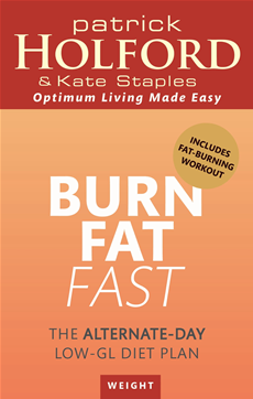 Burn Fat Fast The alternate-day low-GL diet plan