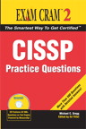 CISSP Practice Questions Exam Cram 2 By: Michael Gregg