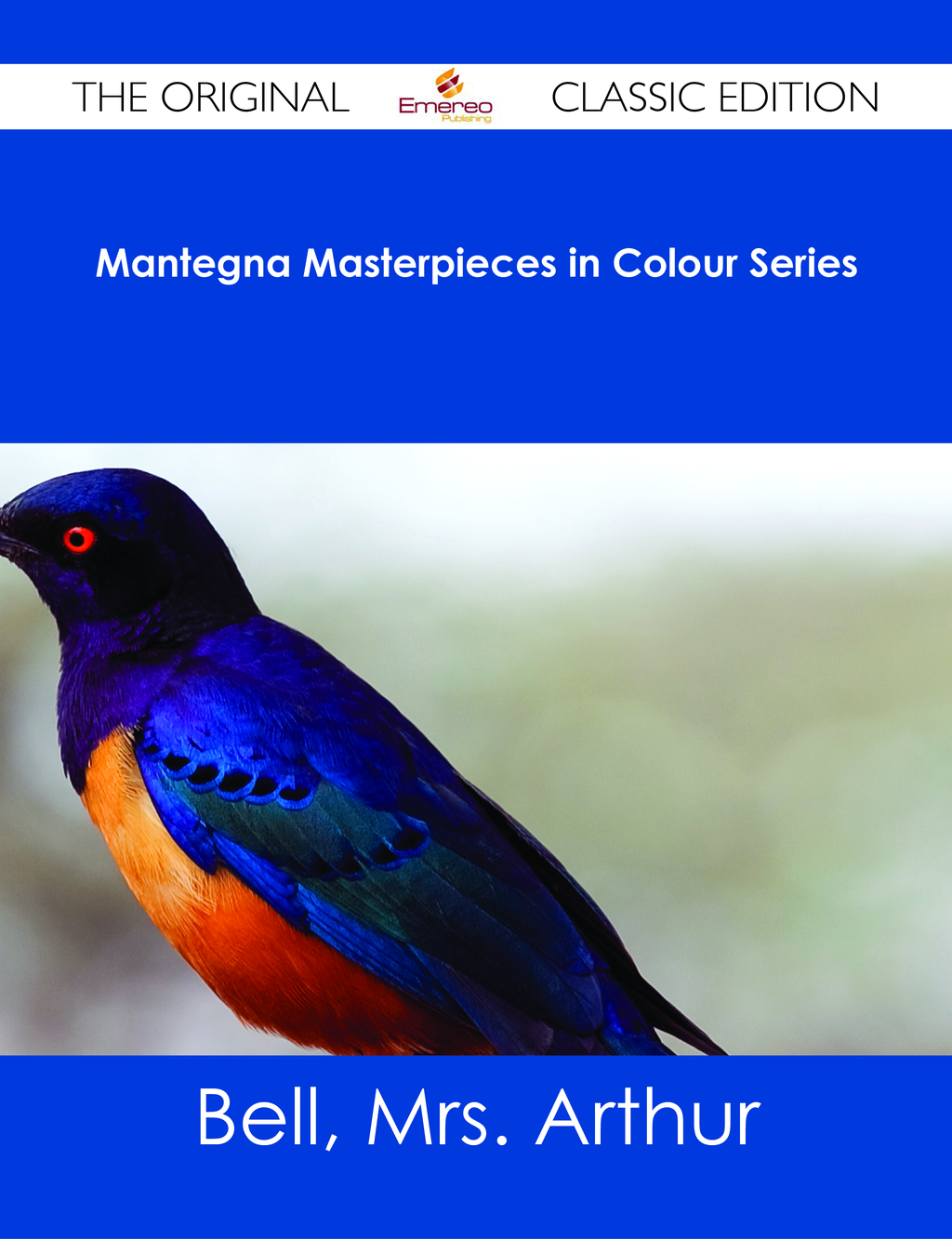 Mantegna Masterpieces in Colour Series - The Original Classic Edition