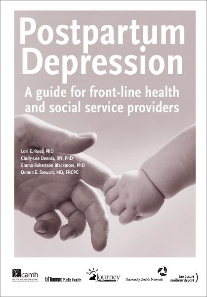 Postpartum Depression: A Guide for Front-Line Health and Social Service Providers
