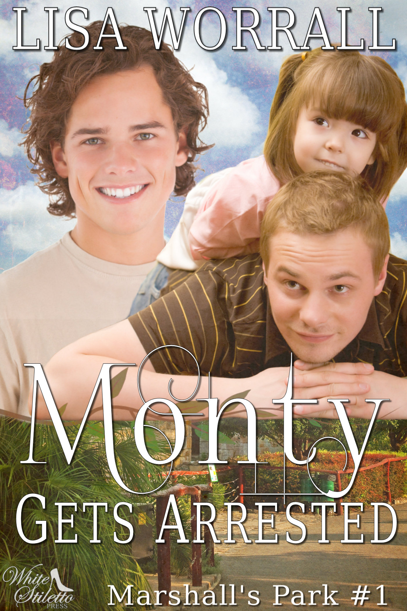 Monty Gets Arrested (Marshall's Park #1)