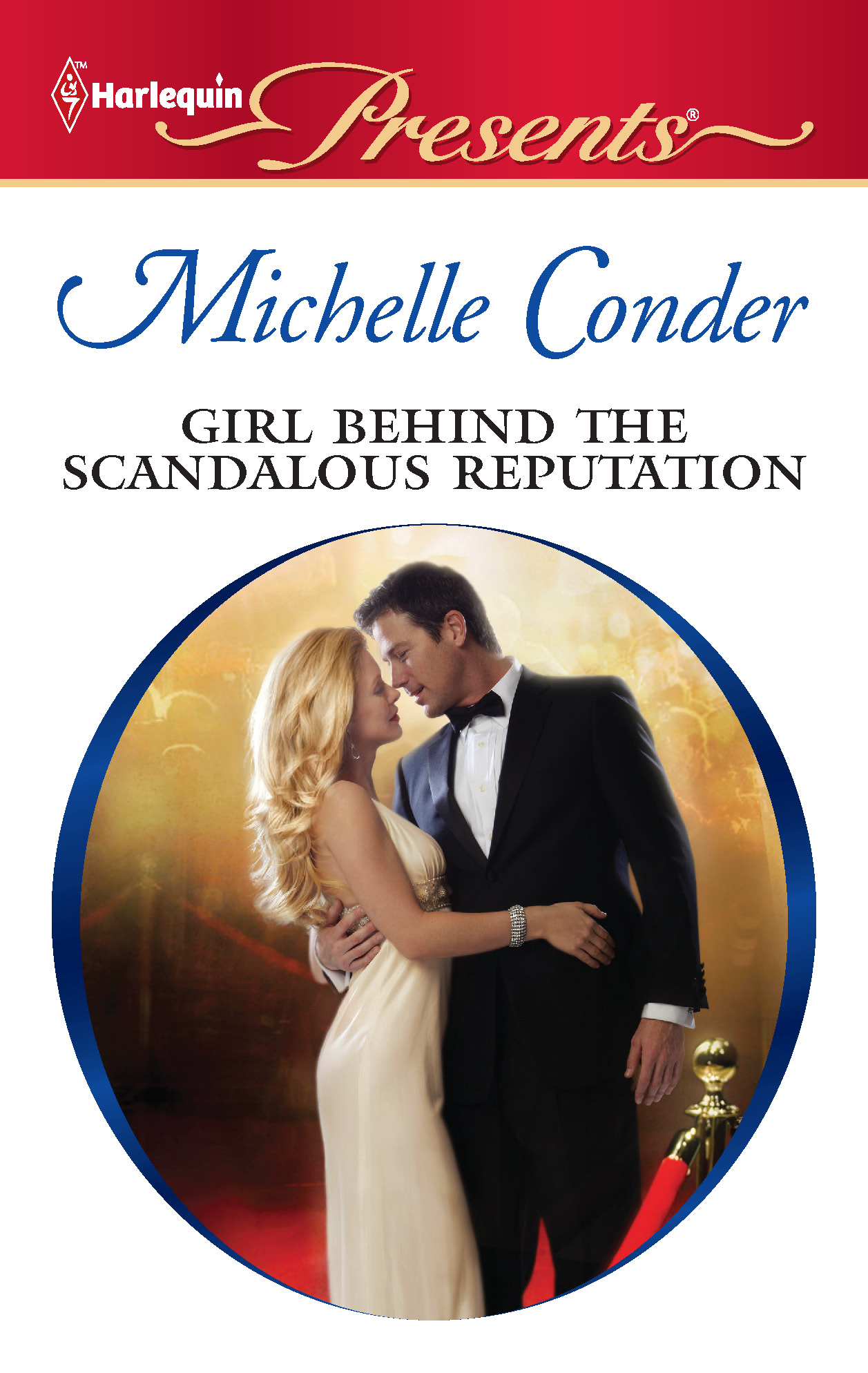 Girl Behind the Scandalous Reputation By: Michelle Conder