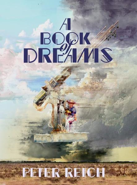 A Book of Dreams By: Peter Reich