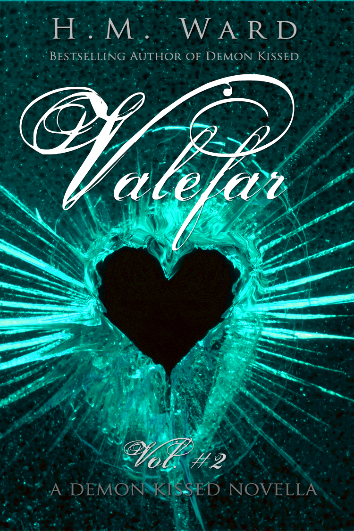 H.M. Ward - Valefar Vol. 2 (A Demon Kissed Novella)