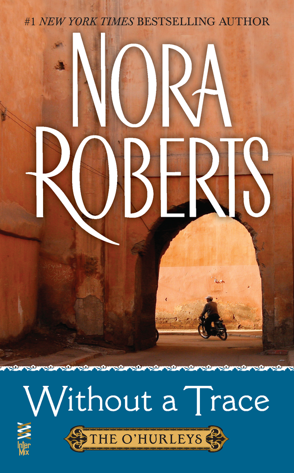 Without a Trace By: Nora Roberts