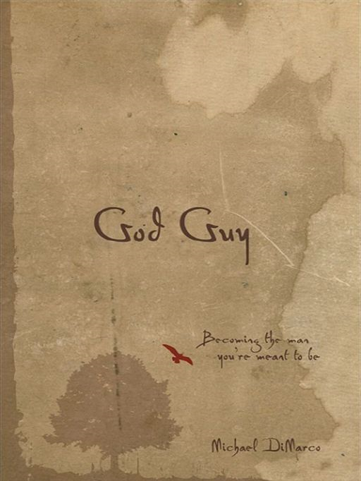 God Guy By: Michael DiMarco