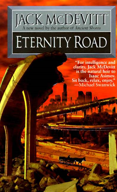 Eternity Road By: Jack McDevitt