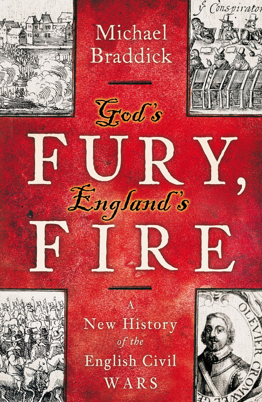 God's Fury, England's Fire By: Michael Braddick