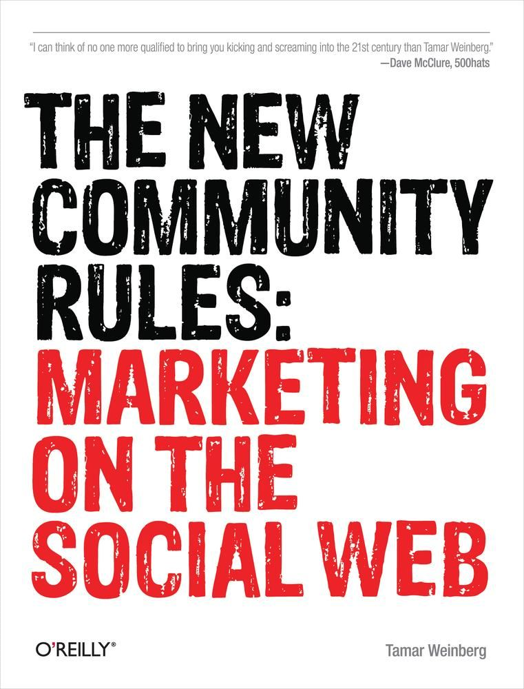 The New Community Rules By: Tamar Weinberg