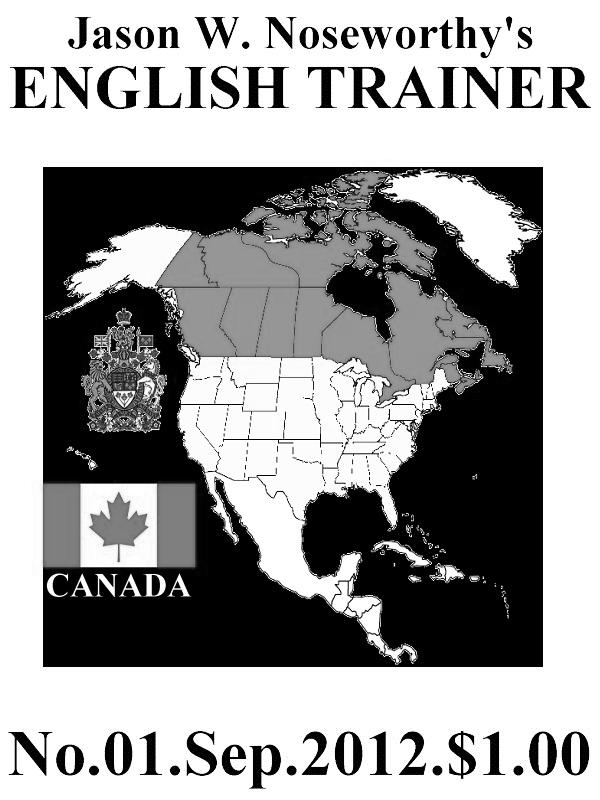 Jason W. Noseworthy's ENGLISH TRAINER By: Jason W. Noseworthy