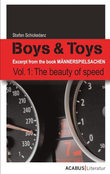 Boys & Toys Vol. 1: The beauty of speed