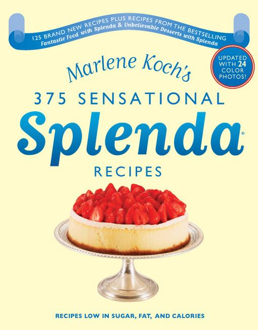 Marlene Koch's 375 Sensational Splenda Recipes