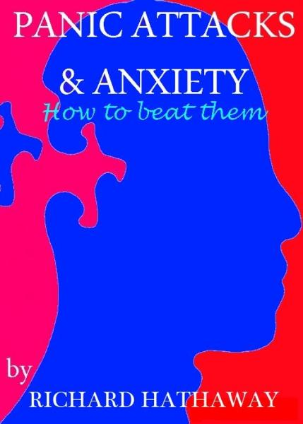 Panic Attacks & Anxiety: How to beat them