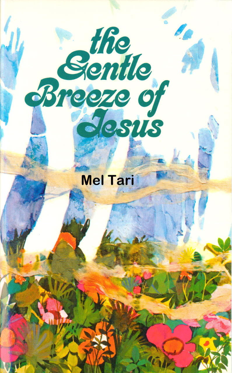 The Gentle Breeze of Jesus