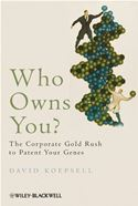 download Who Owns You: The Corporate Gold Rush to Patent Your Genes book