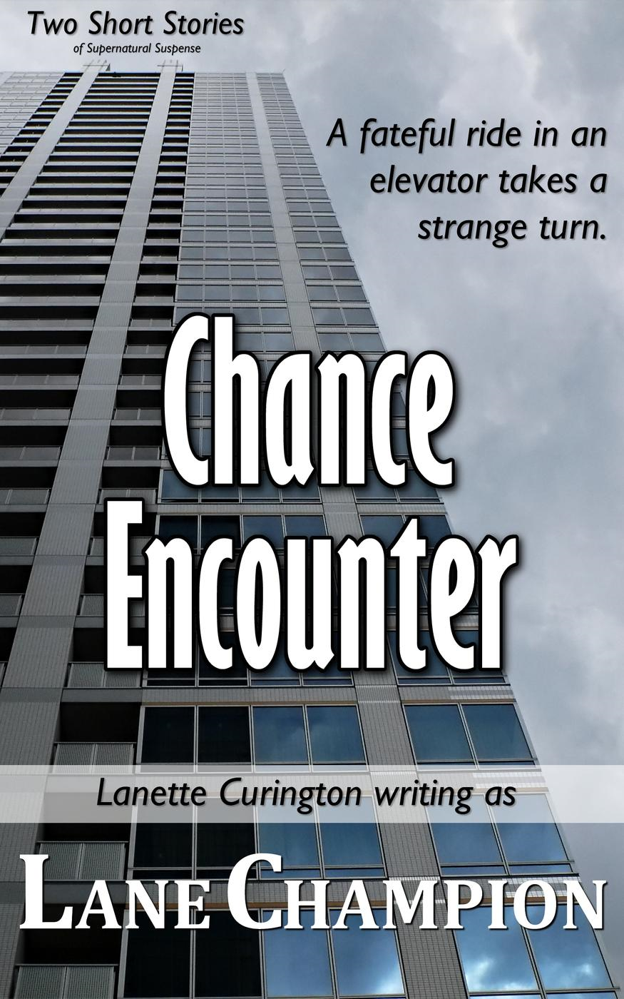Chance Encounter (Two Short Stories)