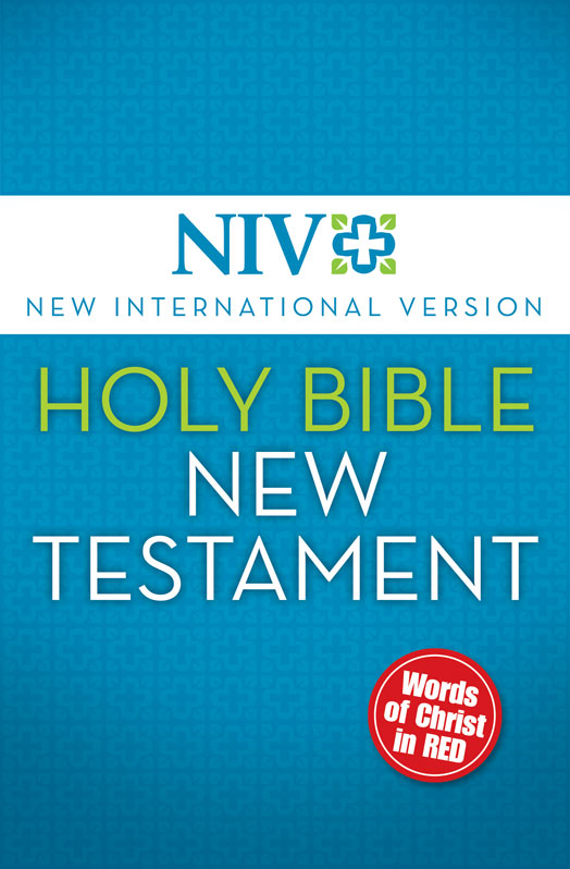 NIV Holy Bible, New Testament (Red Letter Edition) By: Zondervan