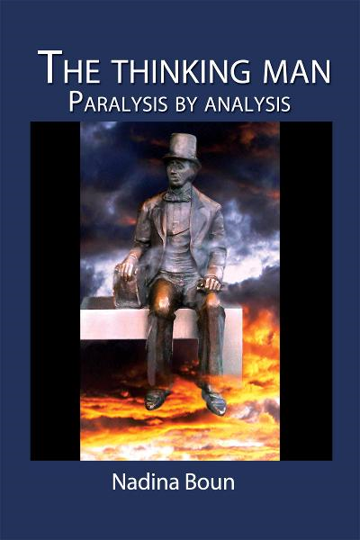 The Thinking Man, Paralysis by Analysis