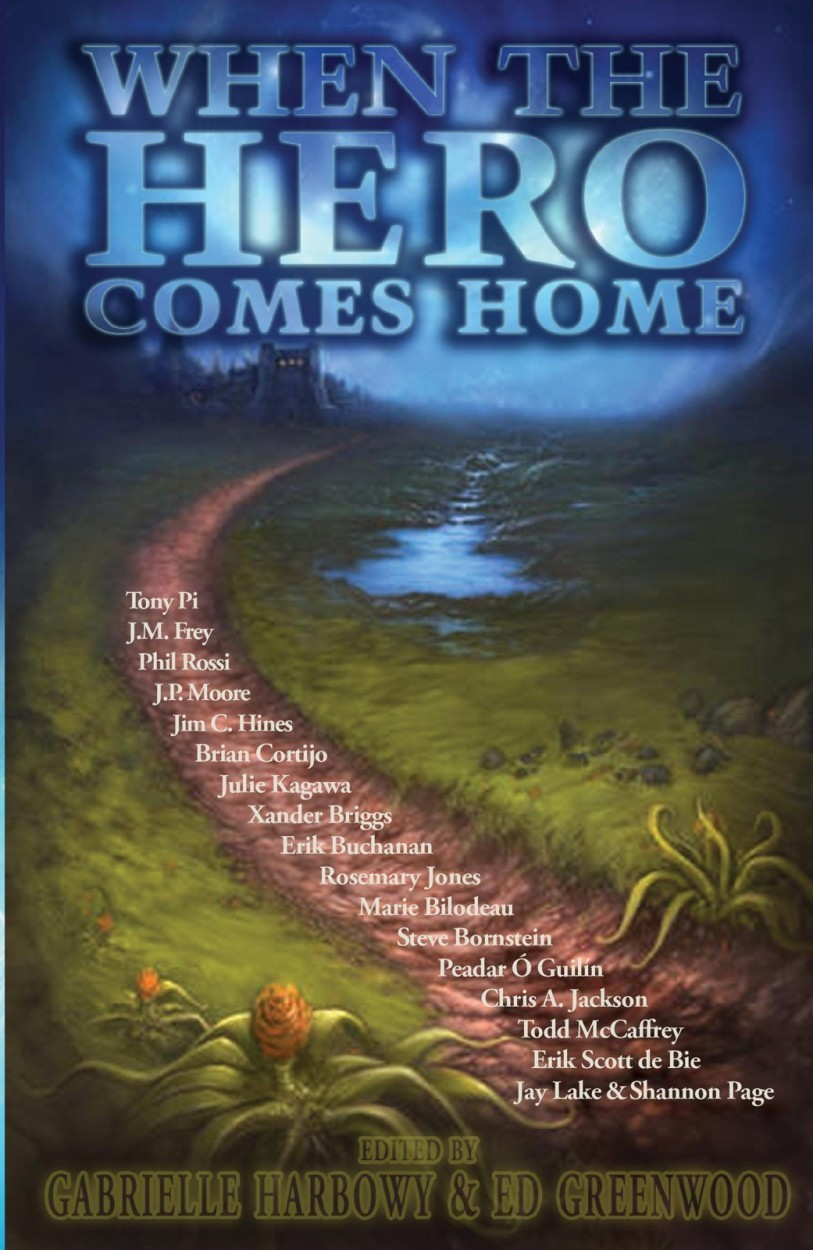 When the Hero Comes Home By: Ed Greenwood,Gabrielle Harbowy