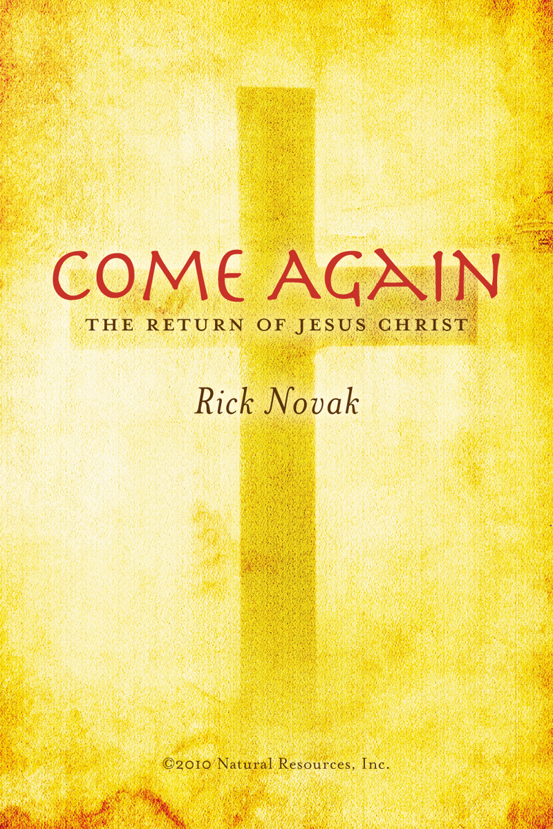 Come Again: The Return of Jesus Christ