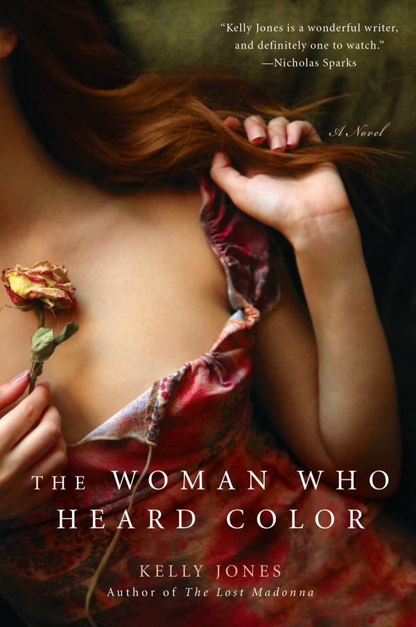The Woman Who Heard Color By: Kelly Jones