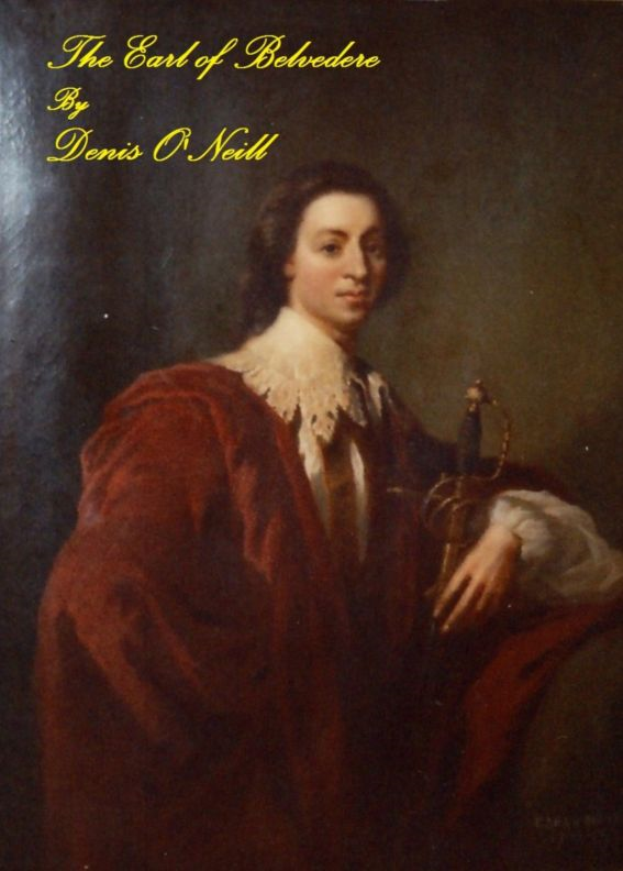 The Earl of Belvedere By: Denis O'Neill