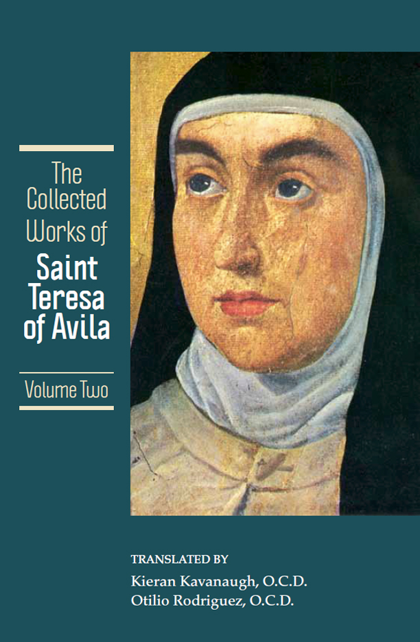 The Collected Works of St. Teresa of Avila, Volume Two