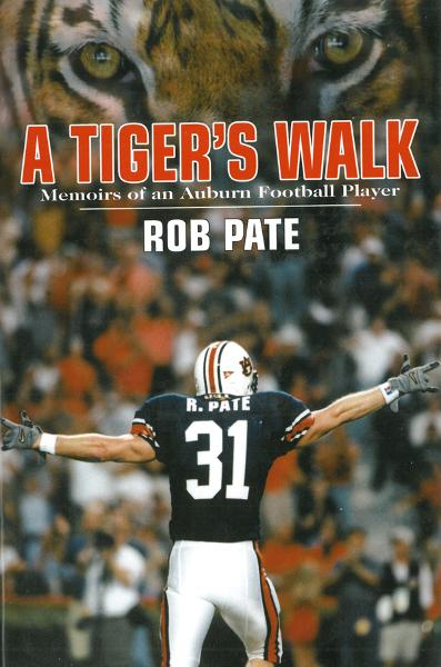 A Tiger's Walk: Memoirs of an Auburn Football Player