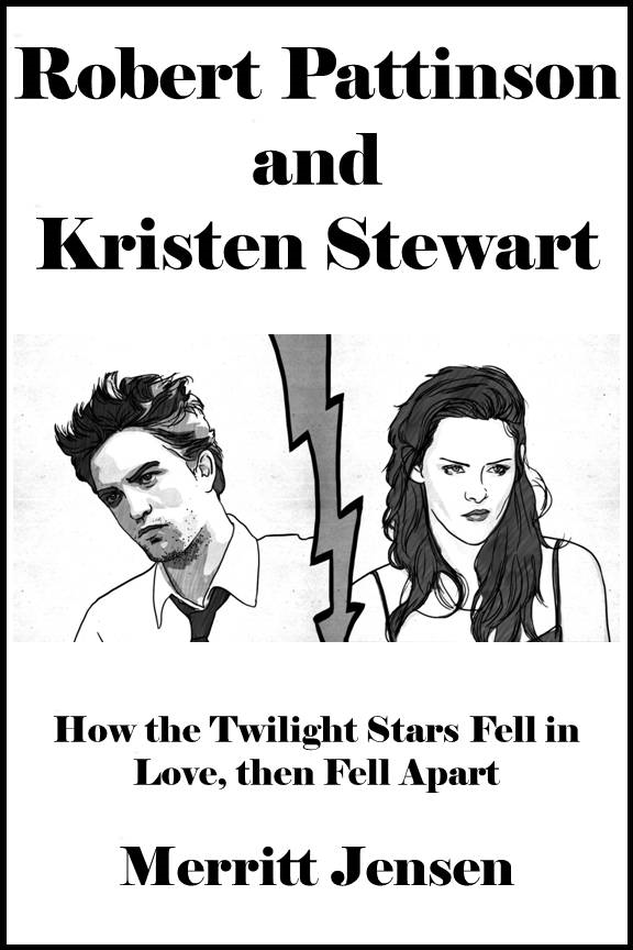 Robert Pattinson and Kristen Stewart: How the Twilight Stars Fell in Love, then Fell Apart [Article]